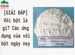 [GIẢI ĐÁP] Vôi bột là gì? Các ứng dụng của vôi bột ngày nay